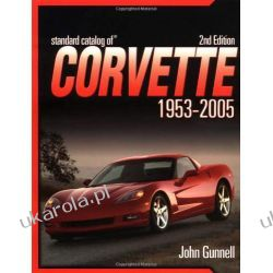 Standard Catalog of Corvette 1953-2005 Literatura