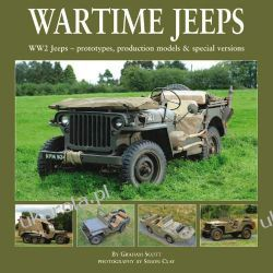 Wartime Jeeps: WW2 Jeeps - Prototypes, Production Models & Special Versions Literatura