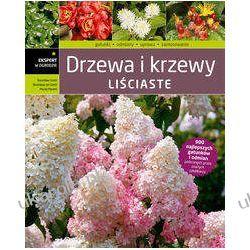 Drzewa i krzewy liściaste Szmit Bronisław Szmit Bronisław Jan Mynett Maciej Biografie, wspomnienia