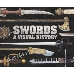 Swords A Visual History Kalendarze ścienne