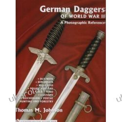 German Daggers of World War II - a Photographic Reference volume 3 Pozostałe