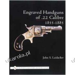 Engraved Handguns of .22 Calibre, 1855-1885 Kalendarze ścienne