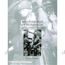 101st Airborne in Normandy Dominique Franois  Kalendarze książkowe
