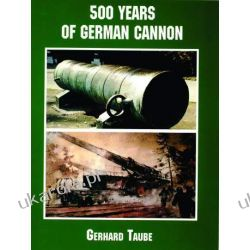 500 Years of German Cannon Gerhard Taube  wydanie po 1945