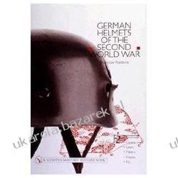 German Helmets of the Second World War Volume Two Paratroop Covers Liners Makers Insignia Branislav Radovic