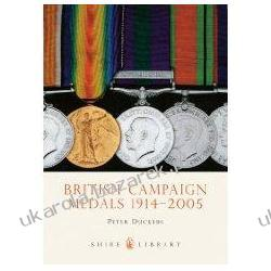 British Campaign Medals 1914-2005 brytyjskie medale Peter Duckers Medale i odznaczenia