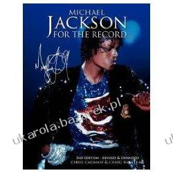 Michael Jackson for the Record 2nd Edition Revised and Expanded Chris Cadman, Craig Halstead
