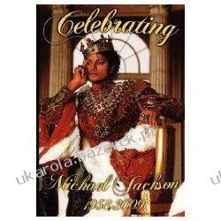 Celebrating Michael Jackson Looking Back at the King of Pop Anelda L. Ballard September Summer Aisha Meacham Kampanie i bitwy