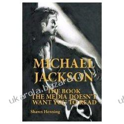 Michael Jackson The Book the Media Doesn't Want You to Read Shawn Henning Kalendarze ścienne