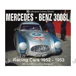 Mercedes-Benz 300sl Racing Cars 1952-1953 Karl Ludvigsen Lotnictwo