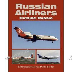 Russian Airliners Outside Russia Yefim Gordon Samochody