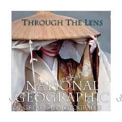 Through the Lens National Geographic's Greatest Photographs Leah Bendavid-Val;National Geographic Society Fotografia