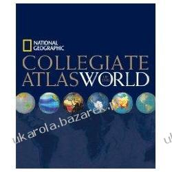 National Geographic Collegiate Atlas of the World National Geographic Society Ogród - opracowania ogólne