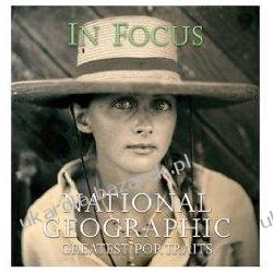 In Focus National Geographic Greatest Portraits National Geographic Society Fotografia