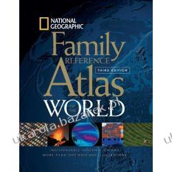 National Geographic Family Reference Atlas of the World National Geographic Society John M. Fahey Pozostałe