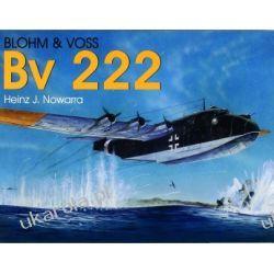 Blohm & Voss Bv 222   Heinz J. Nowarra Kalendarze ścienne