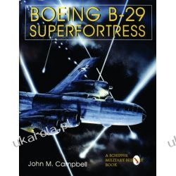 Boeing B-29 Superfortress : American Bomber Aircraft in World War II Vol. II