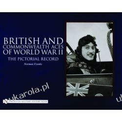 British and Commonwealth Aces of World War II: The Pictorial Record   Norman Franks Kalendarze książkowe