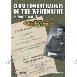 Close Combat Badges of the Wehrmacht in World War II   Rolf Michaelis