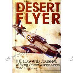 Desert Flyer: The Log and Journal of Flying Officer William Marsh Kalendarze ścienne