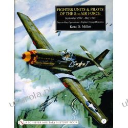 Fighter Units & Pilots of the 8th Air Force September 1942 – May 1945 vol I Pozostałe
