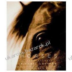 Horses Photographs Michael Eastman Pozostałe