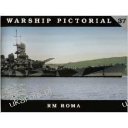 Warship Pictorial No. 37 - RM Roma Lotnictwo