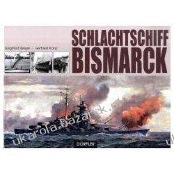 Schlachtschiff Bismarck Siegfried Breyer Kalendarze ścienne