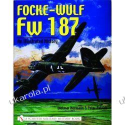 Focke-Wulf Fw 187: An Illustrated History   Kalendarze ścienne
