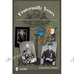 Fraternally Yours: Identify Fraternal Groups and Their Emblems Oddziały i formacje wojskowe