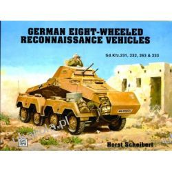 German 8-Wheeled Reconnaissance Vehicles   Horst Scheibert Kalendarze ścienne