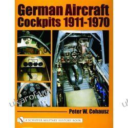 German Aircraft Cockpits 1911-1970   Peter W. Cohausz Kalendarze ścienne