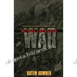 Historical Dictionary of the Russo-Japanese War Rotem Kowner Mundury, odznaki i odznaczenia