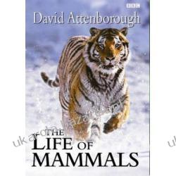 LIFE OF MAMMALS Sir David Attenborough