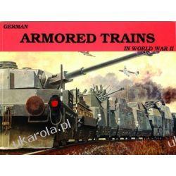 German Armored Trains Vol.I   Wolfgang Sawodny Pozostałe