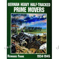 German Heavy Half-Tracked Prime Movers   Reinhard Frank Samochody
