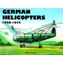 German Helicopters   Heinz J. Nowarra Pozostałe