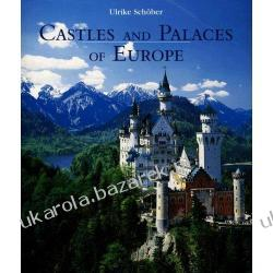 Castles And Palaces of Europe Ulrike Schober Pozostałe