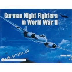 German Night Fighters   Manfred Griehl Zagraniczne