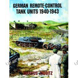 German Remote-Control Tank Units 1940-1943 Markus Jaugitz  Kalendarze ścienne