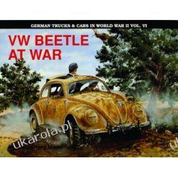 German Trucks & Cars in WWII Vol.VI: VW Beetle At War H.G. Mayer  Historyczne