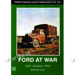 German Trucks & Cars in WWII Vol.VIII: Ford at War Kalendarze ścienne