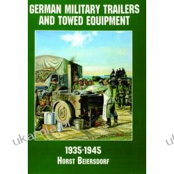 Germany Military Trailers and Towed Equipment in World War II Kalendarze ścienne