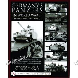 Germany's Panzers in World War II: From Pz.Kpfw.I to Tiger II Historyczne