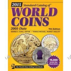 2015 Standard Catalog of World Coins 2001-Date 9th Edition  Hobby, kolekcjonerstwo