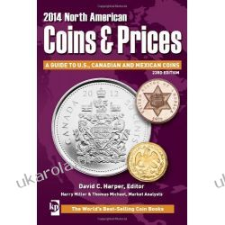 2014 North American Coins & Prices: A Guide to U.S., Canadian and Mexican Coins, 23rd edition  Numizmatyka