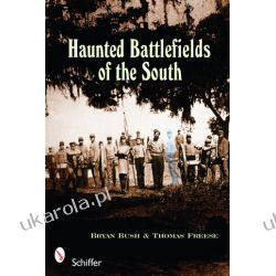 Haunted Battlefields of the South Bryan Bush and Thomas Freese  Lotnictwo