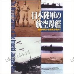 The aircraft carriers of the imperial japanese army