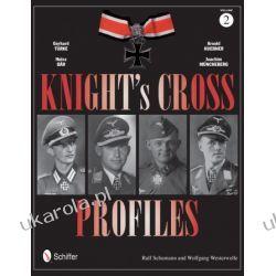 Knight's Cross Profiles Vol.2 Wybitne postaci
