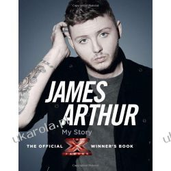 James Arthur, My Story: The Official X Factor Winner's Book Pozostałe